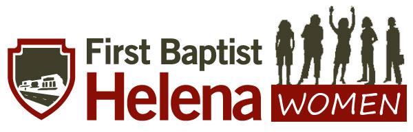 First Baptist Church Helena Women's Ministry