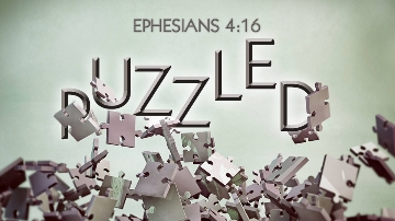 Puzzle pieces,fit together, gifts, bigger picture, Ephesians 4:16
